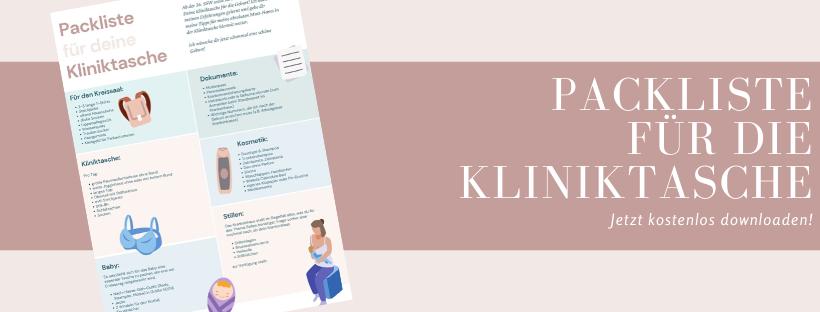 Du willst deine Kliniktasche für die Geburt im Krankenhaus packen und bist auf der Suche nach einer Packliste? Auf meinem Blog kannst du dir die Packliste für die Kliniktasche direkt downloaden.
